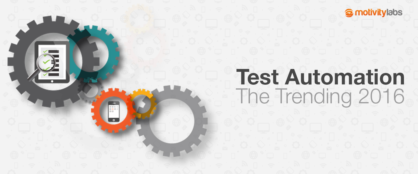 Test automation: The trending 2016