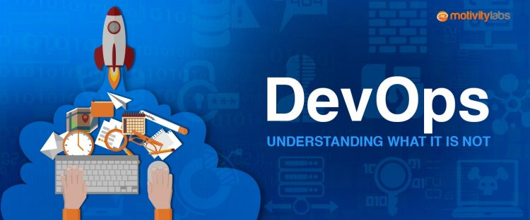 DevOps: Understanding What It is not