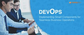 DevOps: Implementing Smart Components for Seamless Business Operations